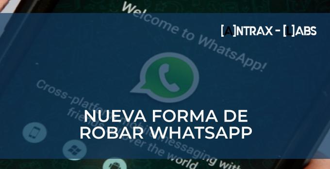 Nueva forma de robar WhatsApp
